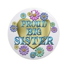 Proud Big Sister Ornament (Round)