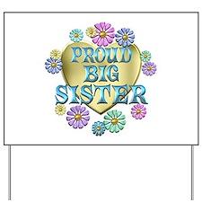 Proud Big Sister Yard Sign
