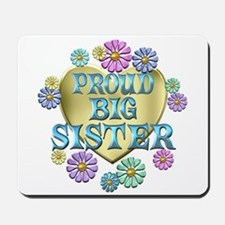 Proud Big Sister Mousepad