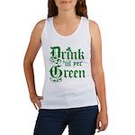 Drink 'til yer Green Women's Tank Top