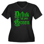 Drink 'til yer Green Women's Plus Size V-Neck Dark