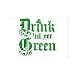 Drink 'til yer Green Mini Poster Print