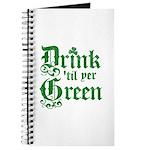 Drink 'til yer Green Journal
