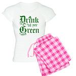 Drink 'til you're green Women's Light Pajamas