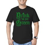 Drink 'til you're green Men's Fitted T-Shirt (dark