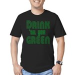 Drink Until You're Green Men's Fitted T-Shirt (dar