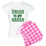 Drink Until You're Green Women's Light Pajamas