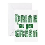 Drink Until You're Green Greeting Cards (Pk of 20)
