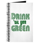 Drink Until You're Green Journal