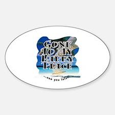 My Happy Place ~ Sticker (Oval)