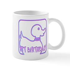 1st Birthday Mug