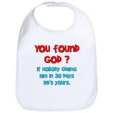 You Found God... Bib