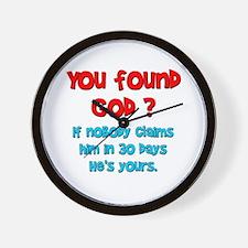 You Found God... Wall Clock