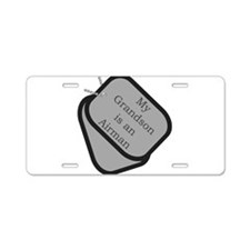 My Grandson is an Airman dog Aluminum License Plat
