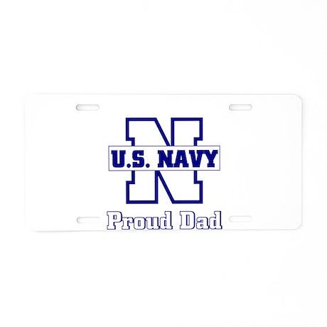 Proud Navy Dad Aluminum License Plate
