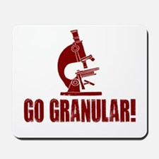 Go Granular! Mousepad