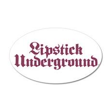 Lipstick Underground 22x14 Oval Wall Peel