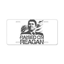 Raised on Reagan Aluminum License Plate