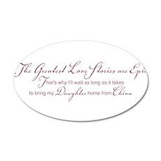 Greatest Love Story 22x14 Oval Wall Peel