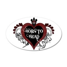 Born To Bead heart 35x21 Oval Wall Decal