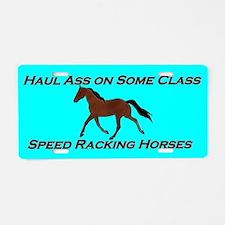 Haul Ass on Some Class Aluminum License Plate