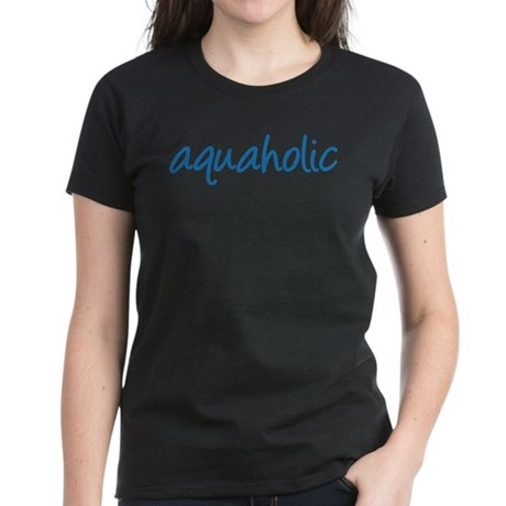 aquaholic - 1 Women's Dark T-Shirt