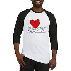 I Love Jazz Baseball Jersey