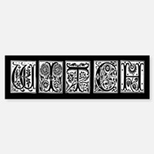 whitewitch Bumper Bumper Bumper Sticker