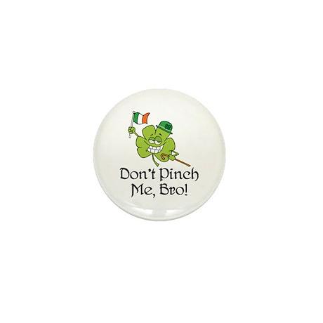 Don't Pinch Me, Bro! Mini Button (100 pack)