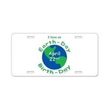 Earth Day Birthday Aluminum License Plate
