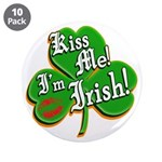 "Kiss Me I'm Irish 3.5"" Button (10 pack)"
