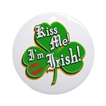 Kiss Me I'm Irish Ornament (Round)