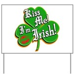 Kiss Me I'm Irish Yard Sign