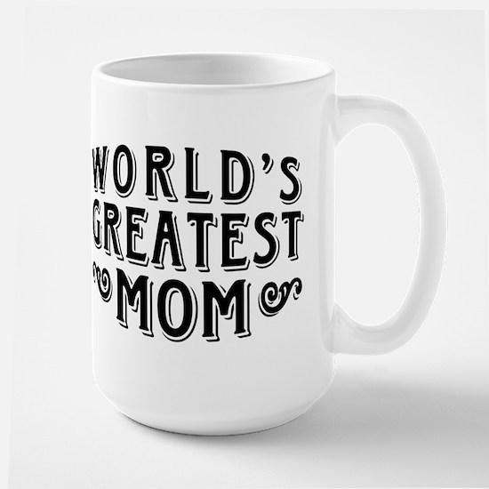 World's Greatest Mom Large Mug