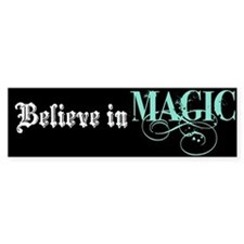 Believe in Magic Bumper Bumper Sticker