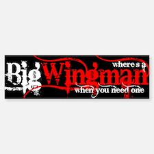 Big Wingman Bumper Bumper Bumper Sticker