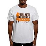 Hell Hath No Fury - Trucker's Girl Light T-Shirt