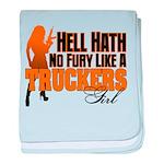 Hell Hath No Fury - Trucker's Girl baby blanket