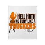 Hell Hath No Fury - Trucker's Girl Throw Blanket