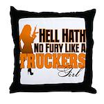 Hell Hath No Fury - Trucker's Girl Throw Pillow