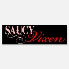 Saucy Vixen Bumper Bumper Bumper Sticker
