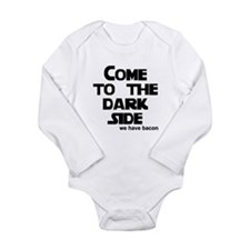 Come to the dark side we have Long Sleeve Infant B