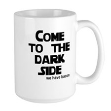 Come to the dark side we have Mug