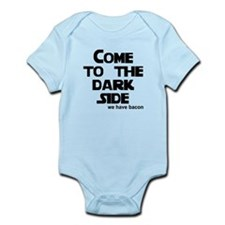 Come to the dark side we have Infant Bodysuit