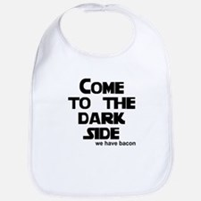 Come to the dark side we have Bib