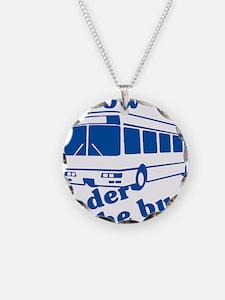 Throw Em Under The Bus Necklace