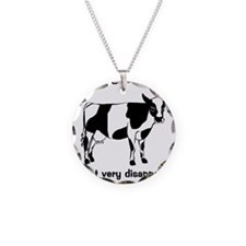 Cow Not Mad, Just Disappointe Necklace