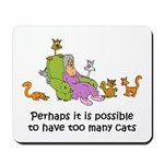 Too Many Cats Mousepad