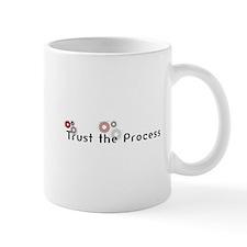 Trust the Process Mug