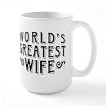World's Greatest Wife Large Mug